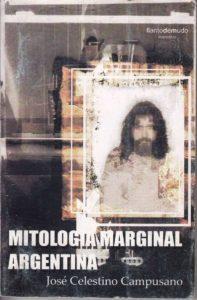 atipicos-de-culto-campusano-mitologia-marginal-argentina-06-d_nq_np_546811-mlu20647256086_032016-f